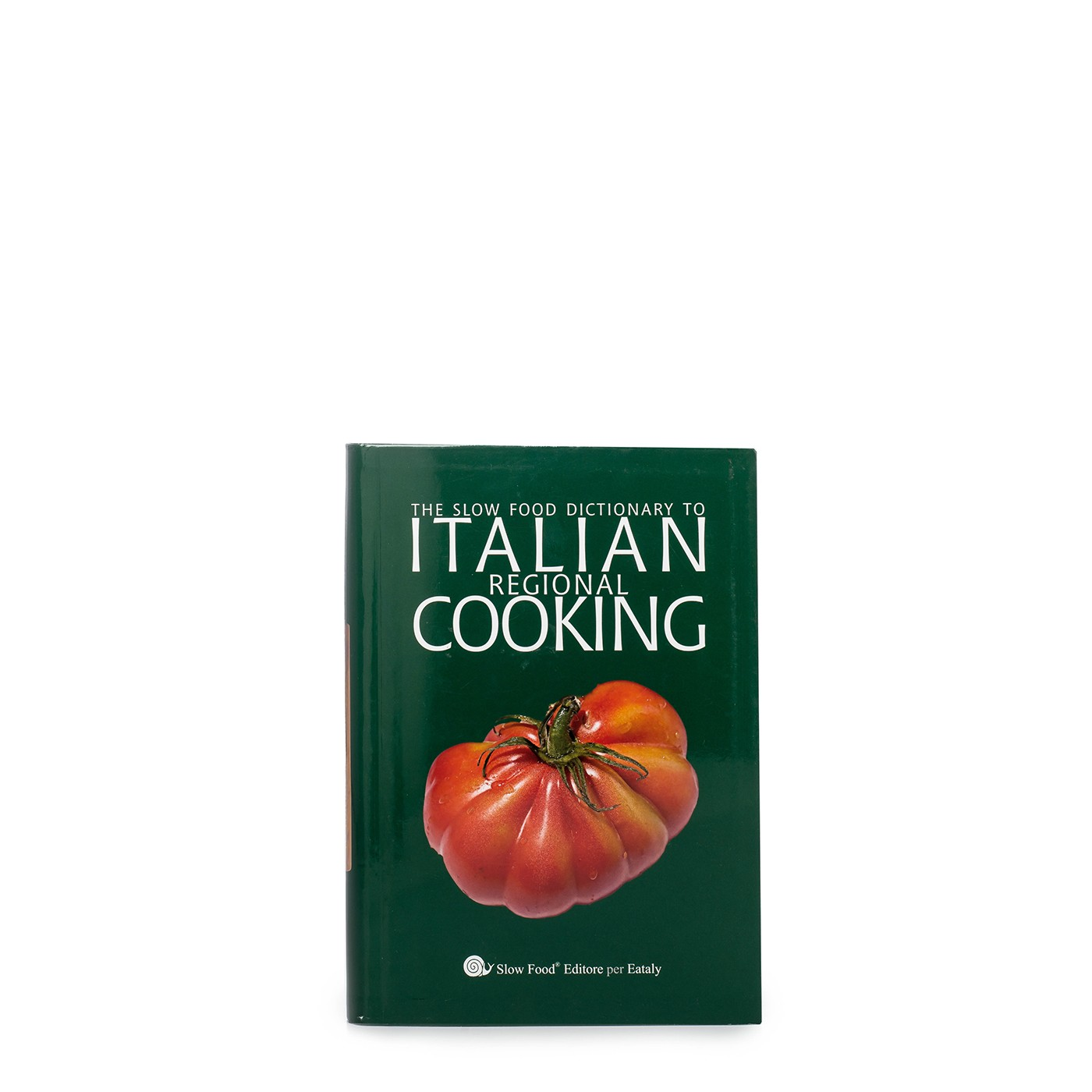 The Slow Food Dictionary To Regional Italian Cooking (paperback)
