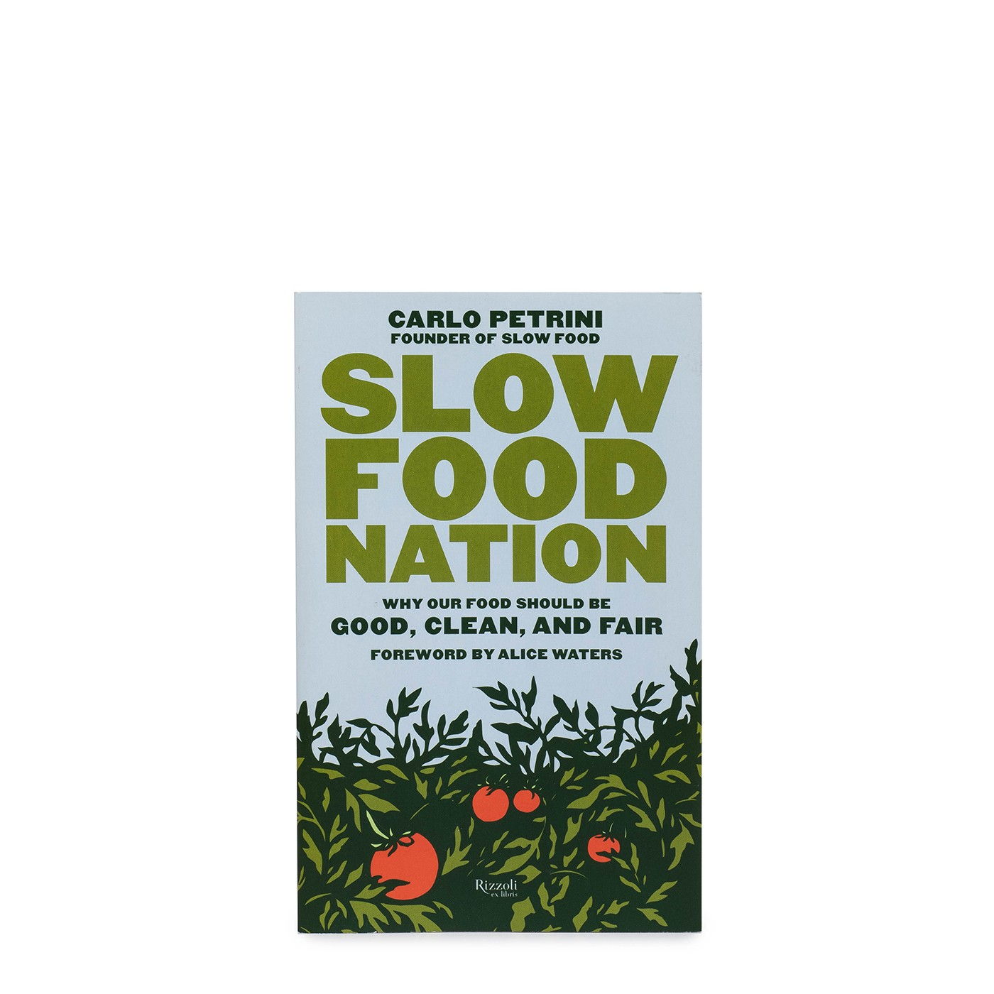 Slow Food Nation (paperback)