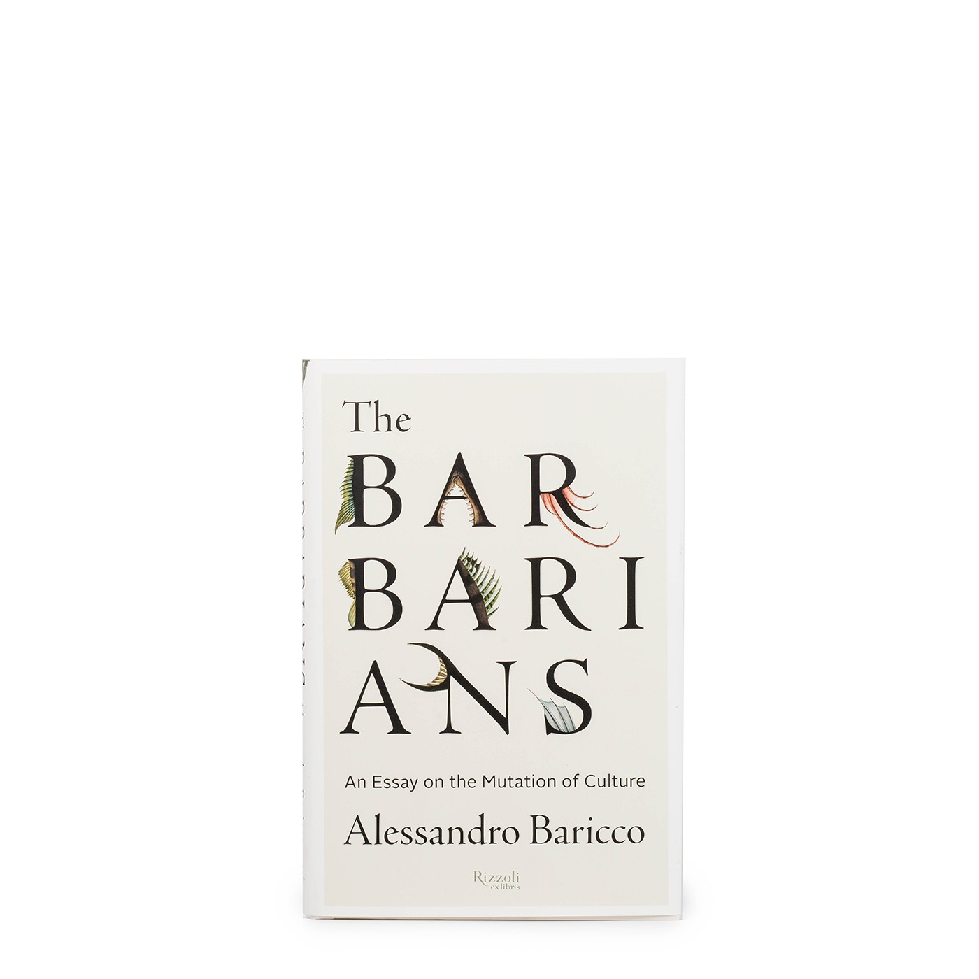 the barbarians alessandro baricco eataly the barbarians an essay on the mutation of culture hardcover