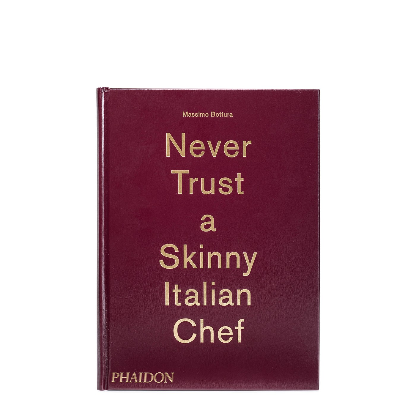 Never Trust A Skinny Italian Chef (hardcover)