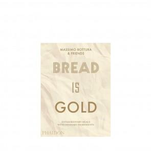 Massimo Bottura: Bread Is Gold Book (Paperback)